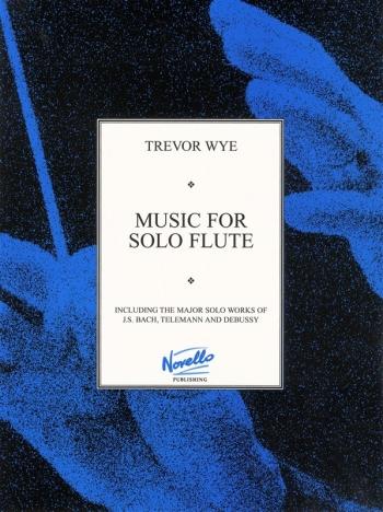 Music For Solo Flute (Trevor Wye)