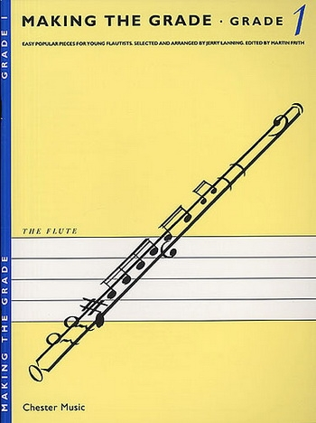 Making The Grade 1: Flute & Piano (frith)
