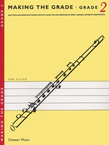 Making The Grade 2: Flute & Piano (Frith)