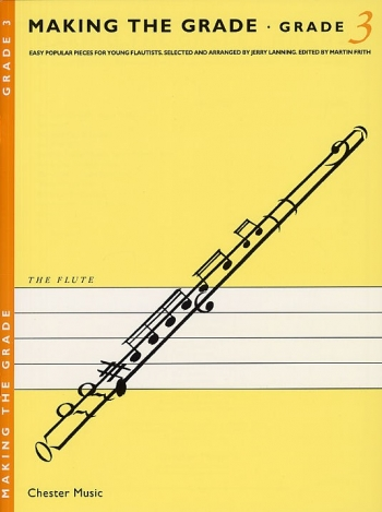 Making The Grade 3: Flute & Piano (Frith)