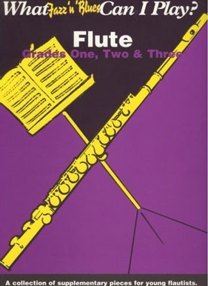 What Jazz N Blues Can I Play: Grade 1,2,3: Flute & Piano
