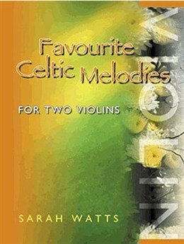 Favourite Celtic Melodies: Violin: Duets