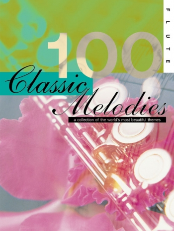 100 Classic Melodies: Flute Solo (oosthuizen)