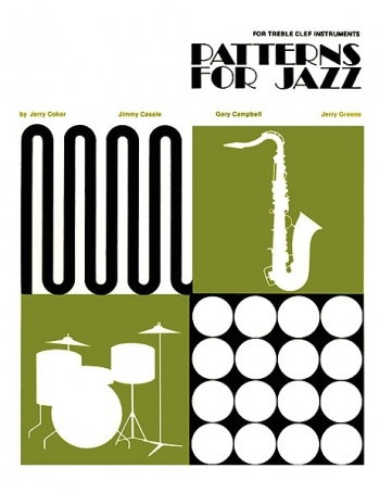 Patterns For Jazz: A Theory Text For Jazz Composition And Improvisation Treble Clef
