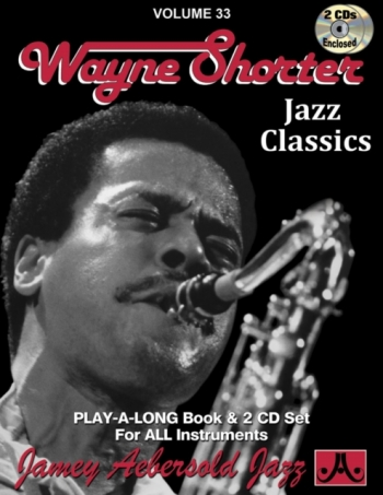 Aebersold Vol.33: Wayne Shorter: All Instruments: Book & CD