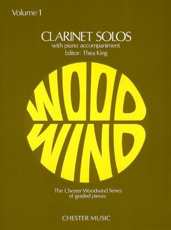 Clarinet Solos Vol.1: Clarinet & Piano (king) (Chester)