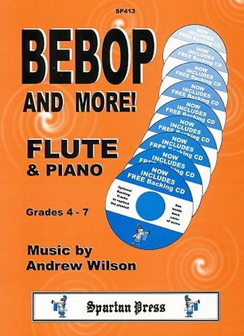 Bebop And More: Flute Jazz: Grade 4-7 Flute Part & CD