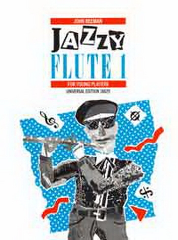 Jazzy Flute: Book 1: Flute & Piano (Reeman)