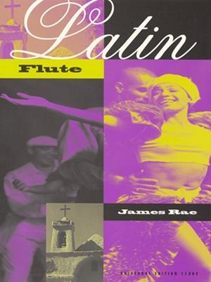Latin Flute: Flute & Piano (rae)