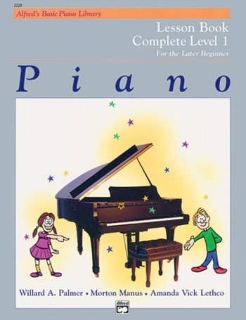 Alfred's Basic Piano Library For The Later Beginner: Complete Level 1: Lesson Book