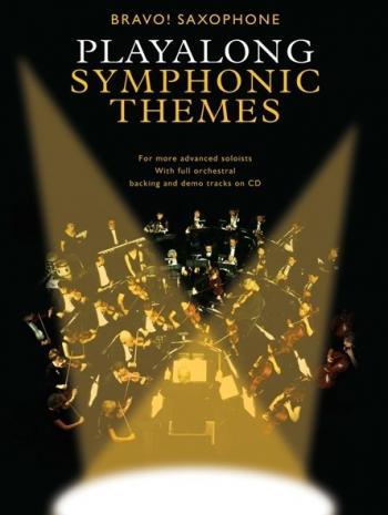 Playalong Symphonic Themes: Bravo!: Alto Saxophone: Book & CD