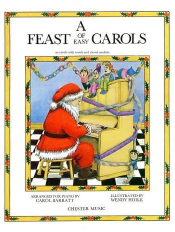 Feast Of Easy Carols: Piano, Vocal & Guitar (with Chord Symbols)