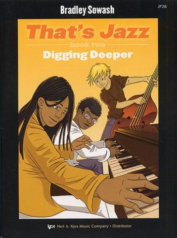Thats Jazz: 2: Digging Deeper: Piano Book & Cd