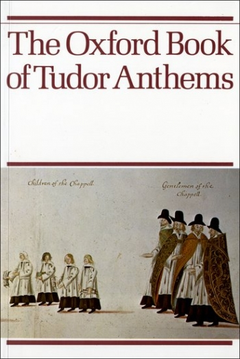 Oxford Book Of Tudor Anthems: 34 Anthems: Vocal: Satb