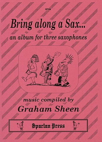 Bring Along A Saxophone: Saxophone Trios