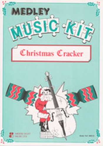 Medley Music Kit: Christmas Cracker: Score And Parts