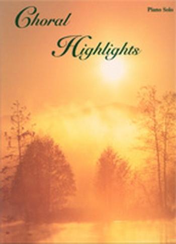 Choral Highlights: Piano