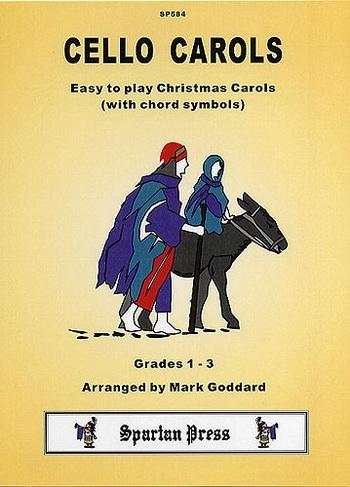 Cello Carols: Violoncello: Christmas: Gr 1-3 (goddard) (Spartan)