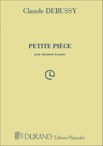 Petite Piece: Clarinet & Piano  (Durand)