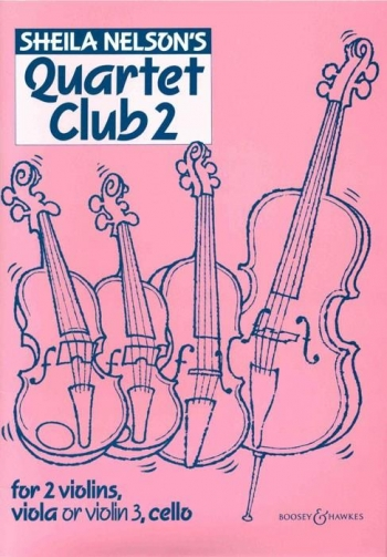 Quartet Club 2: String Ensemble: Score And Parts (Nelson)