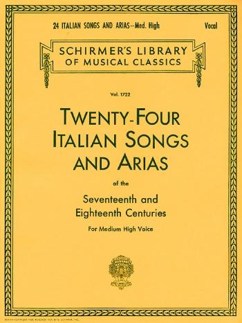 Twenty-Four Italian Songs & Arias Of The 17/18th Centuries - Medium-High Voice