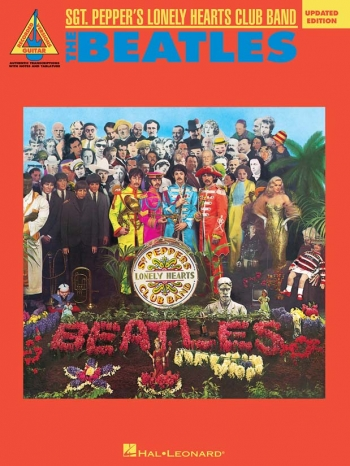 The Beatles: Sgt Peppers Lonely Hearts Club Band: Guitar Tab