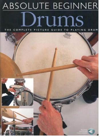 Absolute Beginners Drums: Tutor Book & CD