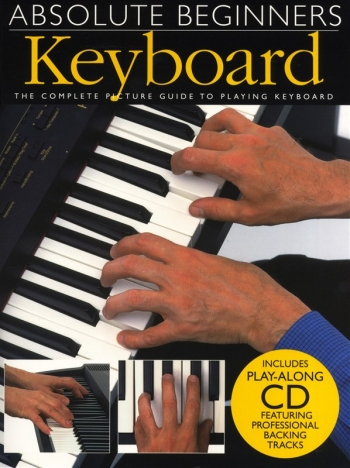 Absolute Beginners Keyboard: Tutor: Bk and cd
