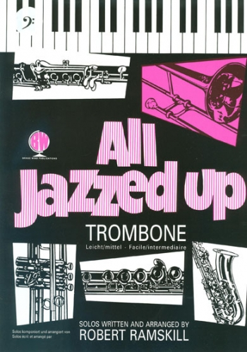 All Jazzed Up: Trombone & Piano: Bass Clef (ramskill) (Brasswind)