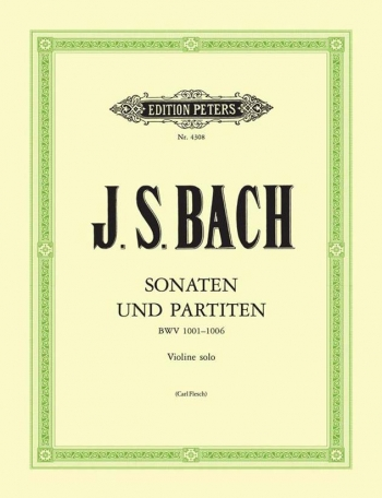 6 Sonatas And Partitas Bwv1001-1006: Violin Solo (flesch)  (Peters)