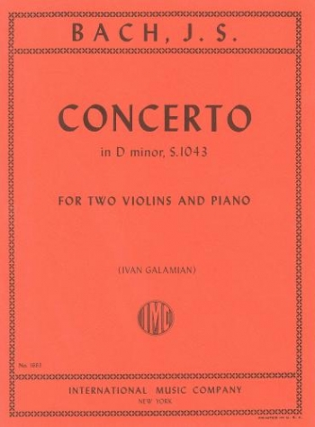 Concerto D Minor Bwv1043: 2 Violins & Piano (galamian) (International)