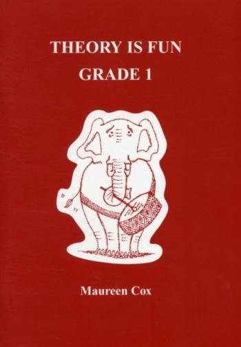 Theory Is Fun Grade 1: Theory: Workbook (Cox)