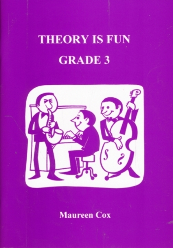 Theory Is Fun Grade 3: Theory: Workbook (Cox)