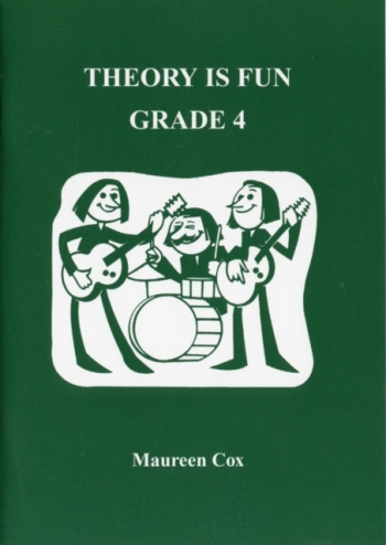 Theory Is Fun Grade 4: Theory: Workbook (Cox)