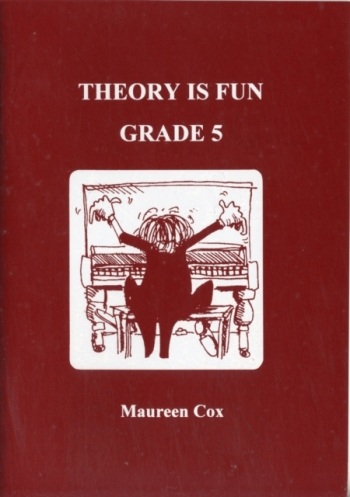 Theory Is Fun Grade 5: Theory: Workbook (Cox)
