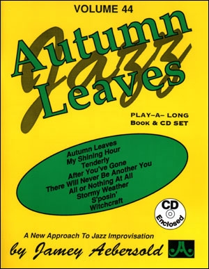 Aebersold Vol.44: Autumn Leaves: All Instruments: Book & CD