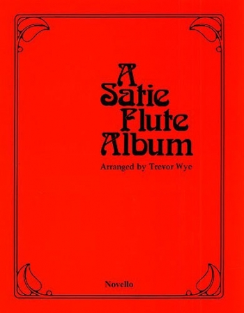 Satie Flute Album: Flute & Piano (Novello)