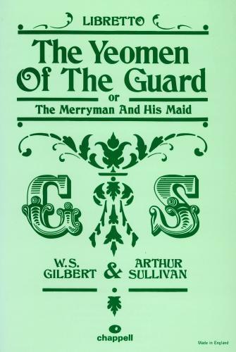 Yeoman Of The Guard: Vocal: Libretto