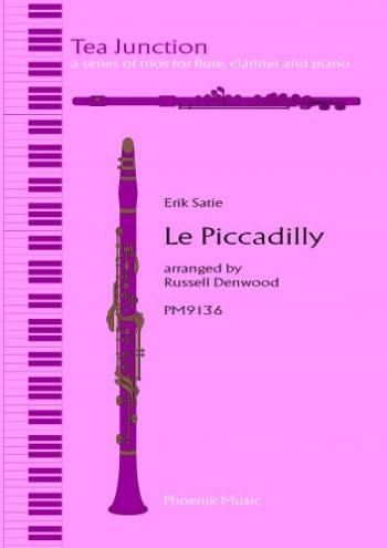 Satie: Le Picadilly: Trio: Flute Clarinet and Piano
