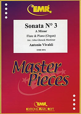 Sonata No 3 A Minor: Flute & Piano (Marc Reift)