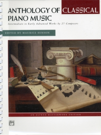 Anthology Of Classical Piano Music: Intermediate To Early Advanced Works By 27 Composers