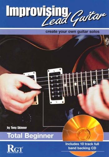 Improvising Lead Guitar: Total Beginner (skinner)
