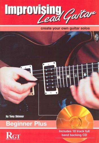 Improvising Lead Guitar: Beginner Plus (skinner)