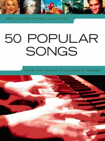 Really Easy Piano Collection: 50 Popular Songs