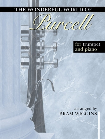Wonderful World Of Purcell: Trumpet