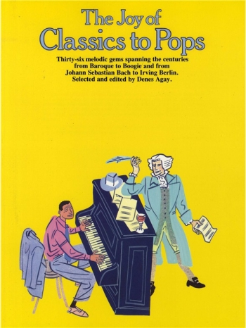 The Joy Of Classics To Pops: Piano