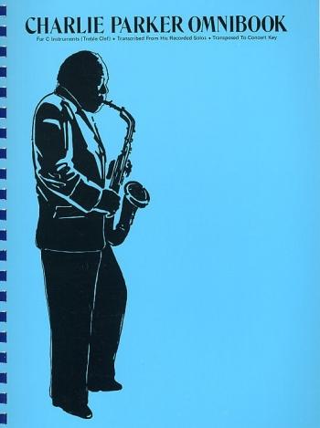 Charlie Parker: Omnibook: C Edition