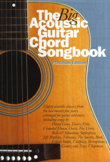 Big Acoustic Guitar Chord Songbook: Platinum