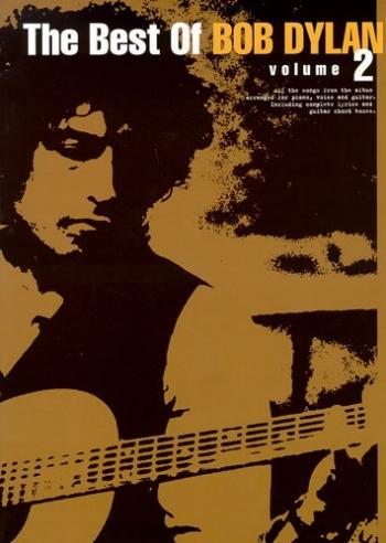 Bob Dylan: Best Of: Vol.2: Piano Vocal Guitar