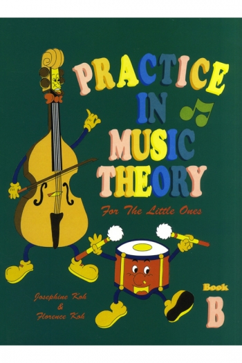 Practice In Music Theory For The Little Ones: B